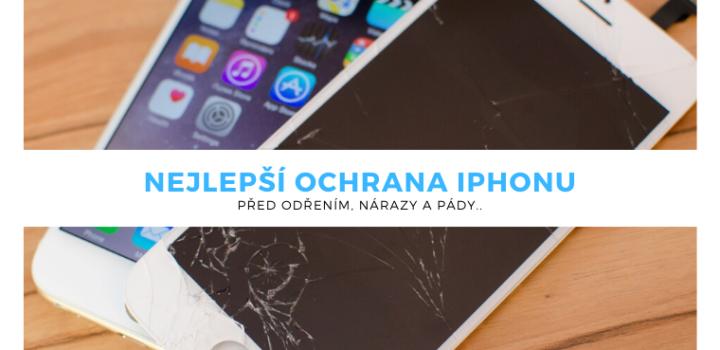 Nejlepší ochrana iPhonu